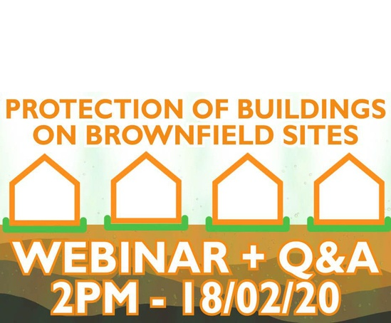 Protection of Buildings on Brownfield Sites webinar