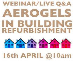 A Proctor Group: WEBINAR: Aerogels in Building Refurbishment