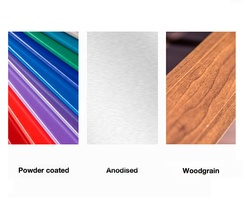 Powder Coated, Anodised and Woodgrain options